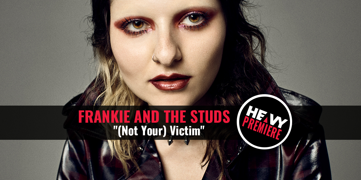 """premiere:-frankie-and-the-studs-""""(not-your)-victim"""""""