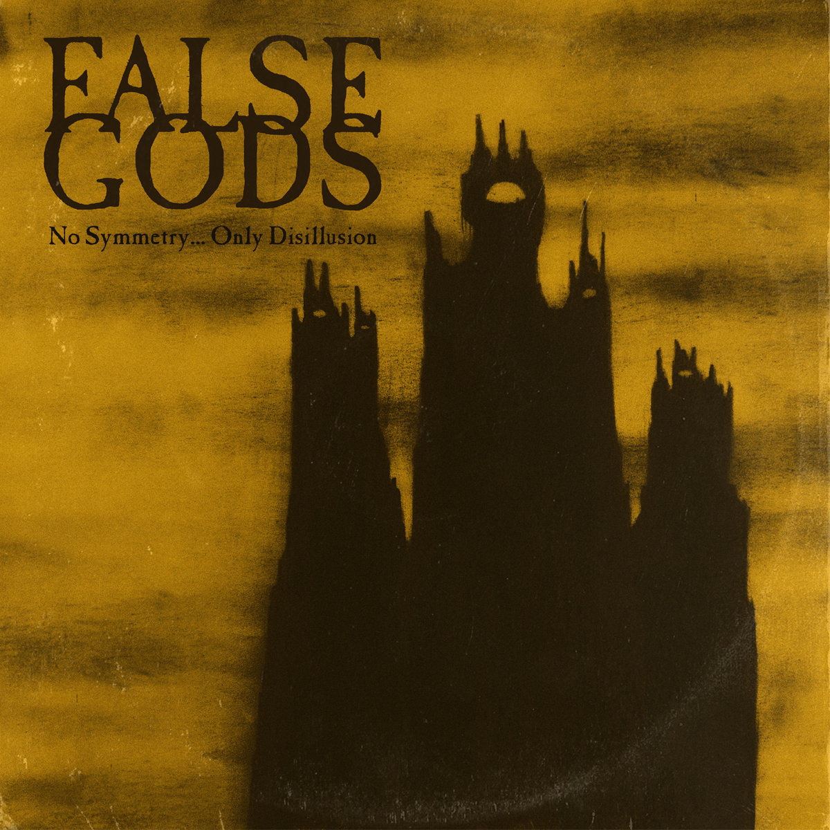 album-premiere:-false-gods-–-no-symmetry-…-only-disillusion