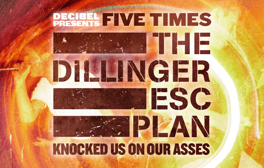 they-were-the-storm:-five-times-the-dillinger-escape-plan-knocked-us-on-our-asses