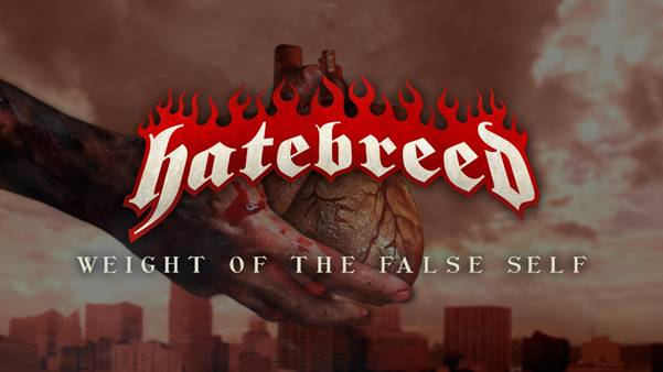 """hatebreed-announce-eighth-album-""""weight-of-the-false-self"""""""