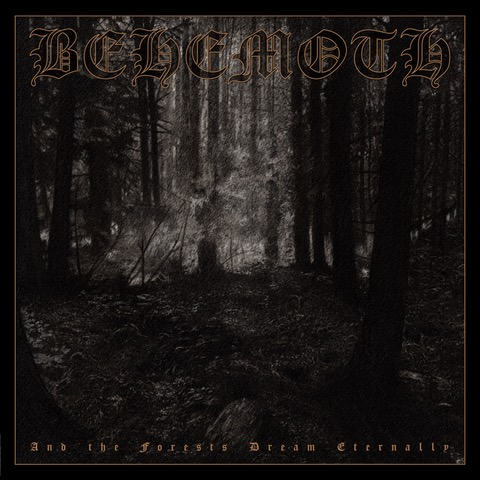 """behemoth-re-issues-debut-ep-""""and-the-forests-dream-eternally""""-on-vinyl-and-cd"""