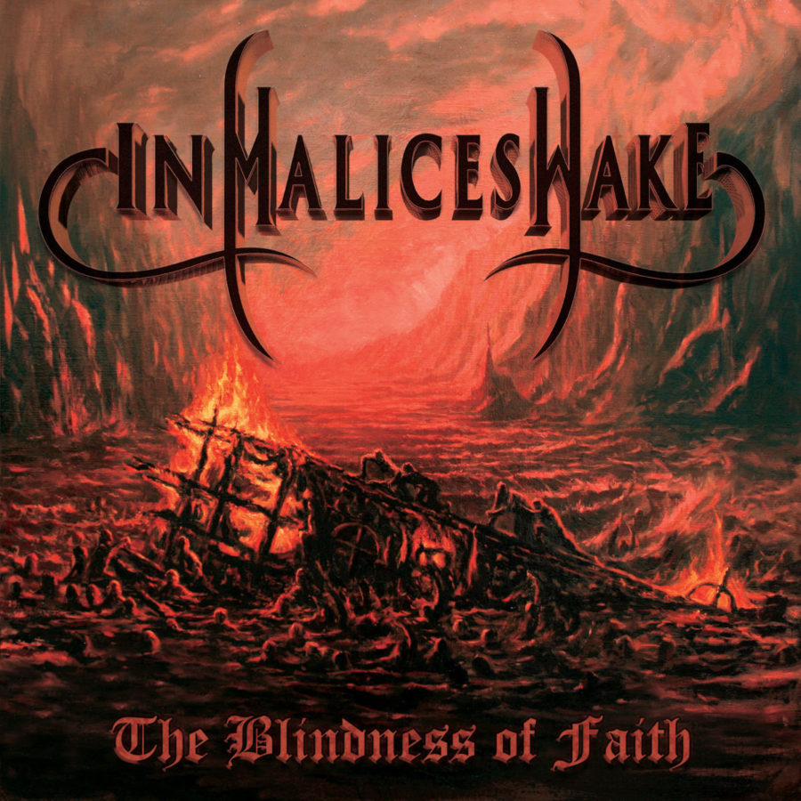 in-malice-wake-return-with-'the-blindness-of-faith'