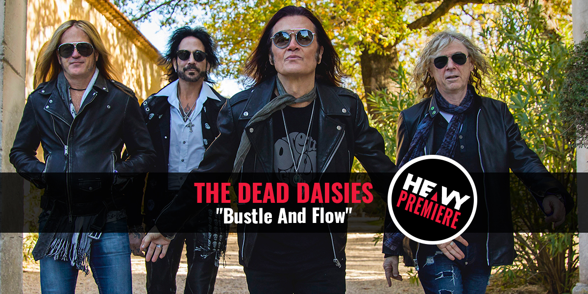 """premiere:-the-dead-daisies-""""bustle-and-flow"""""""