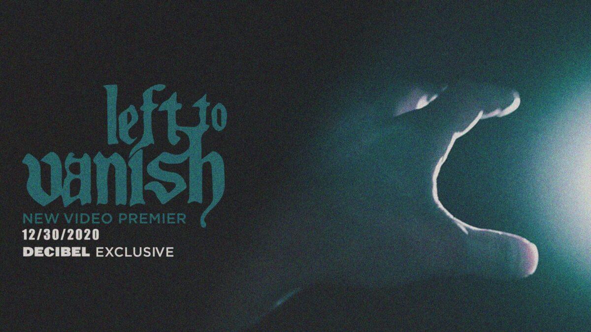 """video-premiere:-left-to-vanish-–-""""pity"""""""